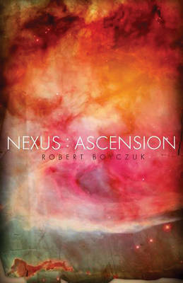 Nexus: Ascension (Paperback)