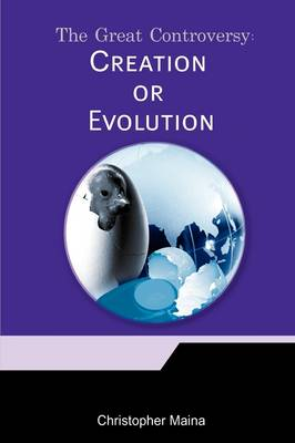 The Great Controversy: Creation or Evolution? (Paperback)
