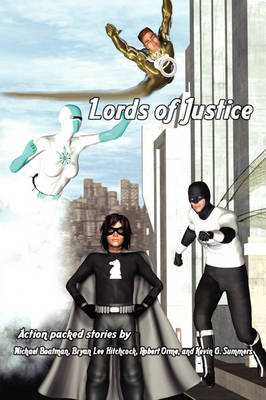 Lords of Justice (Paperback)