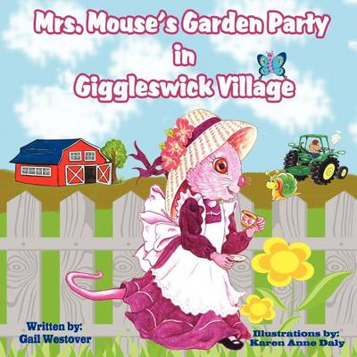 Mrs. Mouse's Garden Party in Giggleswick Village (Paperback)