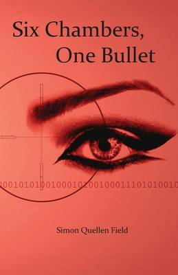 Six Chambers, One Bullet (Paperback)