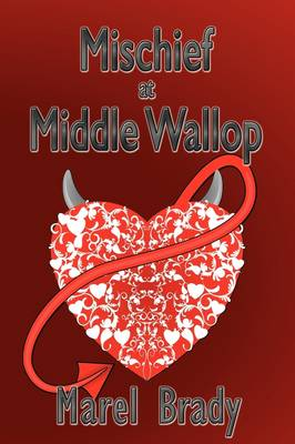 Mischief at Middle Wallop (Hardback)