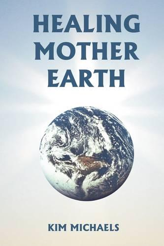 Healing Mother Earth (Paperback)