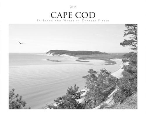 2015 Cape Cod Calendar: In Black and White (Calendar)