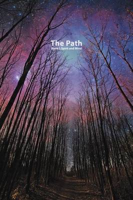 The Path Book I: Spirit and Mind (Paperback)