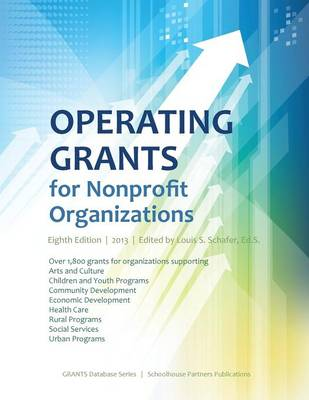 Operating Grants for Nonprofit Organizations 2013 (Paperback)