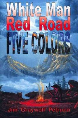White Man, Red Road, Five Colors (Hardback)