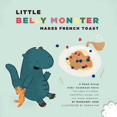 Little Belly Monster Makes French Toast (Paperback)