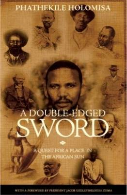 A Double-Edged Sword: A Quest for a Place in the African Sun (Paperback)
