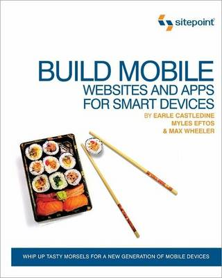 Build Mobile: Websites and Apps for Smart Devices (Paperback)