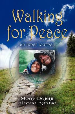 Walking for Peace, an Inner Journey (Paperback)