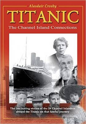 Cover Titanic: The Channel Island Connections