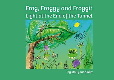 Cover Frog, Froggy and Froggit: No.2: Light at the End of the Tunnel