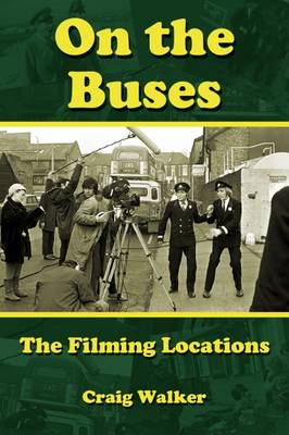 Cover On the Buses: The Filming Locations