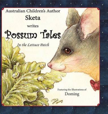 Cover Possum Tales: ...in the Lettuce Patch