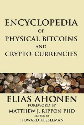 Cover Encyclopedia of Physical Bitcoins and Crypto-Currencies