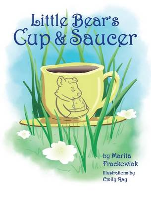 Cover Little Bear's Cup and Saucer - Therapeutic Stories 1