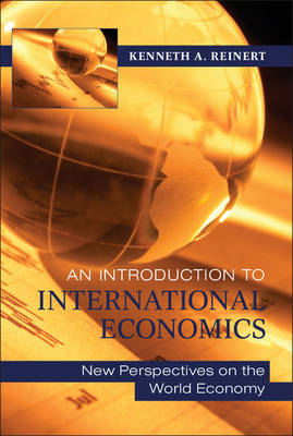 An Introduction to International Economics: New Perspectives on the World Economy (Hardback)