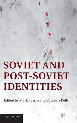 Soviet and Post-Soviet Identities (Hardback)