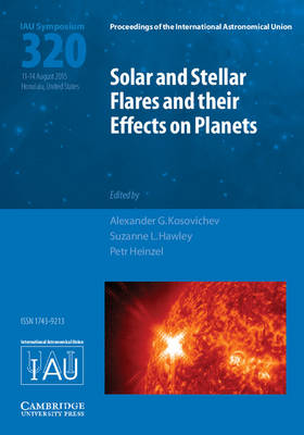 Cover Solar and Stellar Flares and Their Effects on Planets  - Proceedings of the International Astronomical Union Symposia and Colloquia (Hardback)