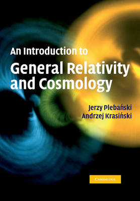 An Introduction to General Relativity and Cosmology (Paperback)