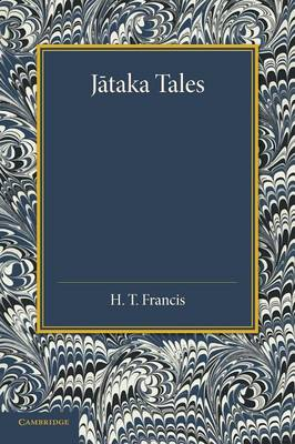 Jataka Tales: Selected and Edited with Introduction and Notes (Paperback)