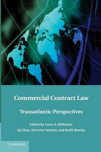 Commercial Contract Law: Transatlantic Perspectives (Paperback)
