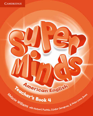 Super Minds American English Level 4 Teacher's Book (Spiral bound)