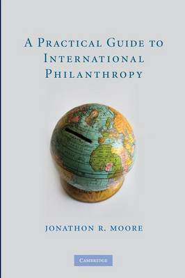 A Practical Guide to International Philanthropy (Paperback)