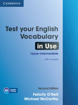 Test Your English Vocabulary in Use Upper-intermediate Book with Answers (Paperback)