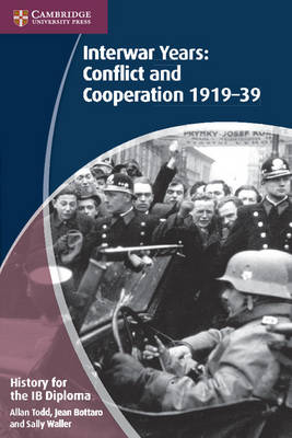 History for the IB Diploma: Interwar Years: Conflict and Cooperation 1919-39 - IB Diploma (Paperback)
