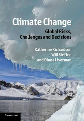 Climate Change: Global Risks, Challenges and Decisions (Paperback)