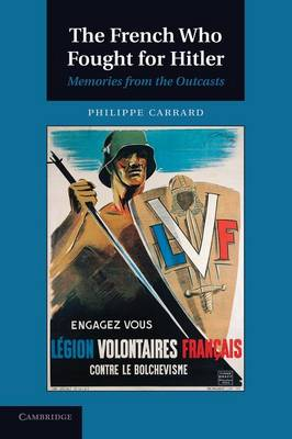 The French Who Fought for Hitler: Memories from the Outcasts (Paperback)