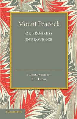Mount Peacock or Progress in Provence (Paperback)