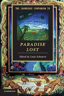 The Cambridge Companion to Paradise Lost - Cambridge Companions to Literature (Paperback)