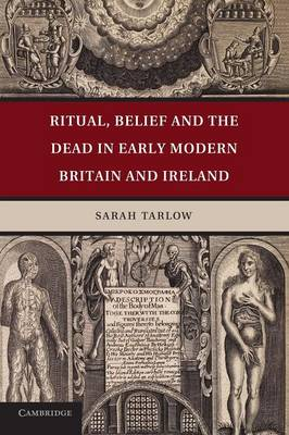 Ritual, Belief and the Dead in Early Modern Britain and Ireland (Paperback)