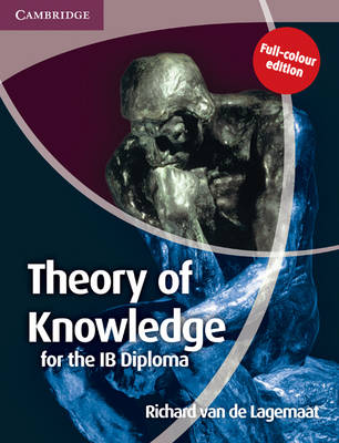 Theory of Knowledge for the IB Diploma Full Colour Edition - IB Diploma (Paperback)