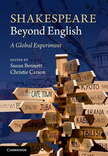 Shakespeare Beyond English: A Global Experiment (Paperback)