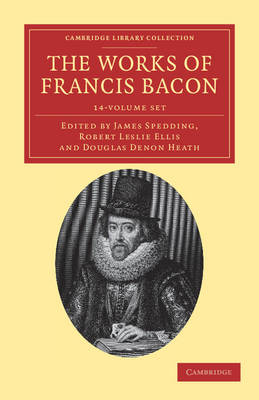 The Works of Francis Bacon 14 Volume Paperback Set - Cambridge Library Collection -Philosophy (Multiple copy pack)