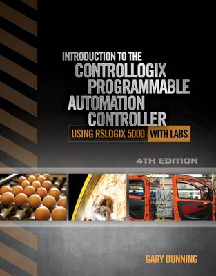 Introduction to the Controllogix Programmable Automation Controller with Labs (Paperback)