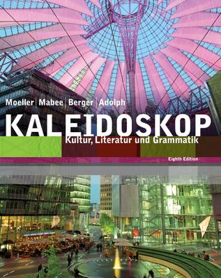 Student Activities Manual for Moeller/Adolph/Mabee/Berger's Kaleidoskop (Paperback)
