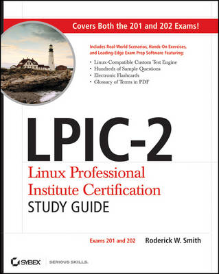 LPIC-2 Linux Professional Institute Certification Study Guide: Exams 201 and 202 (Paperback)