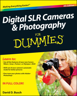 Digital SLR Cameras & Photography For Dummies (Paperback)