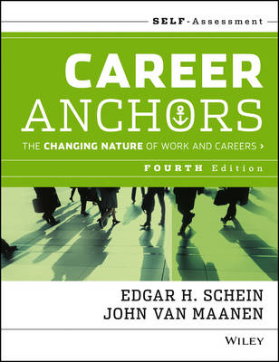 Career Anchors: The Changing Nature of Careers Self Assessment (Paperback)