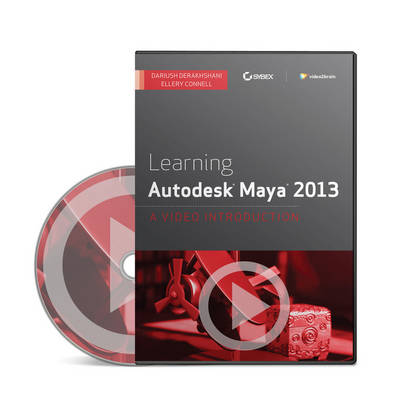 Learning Autodesk Maya 2013: A Video Introduction (DVD)