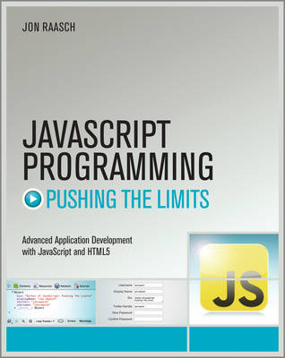 JavaScript Programming: Pushing the Limits - Pushing the Limit (Paperback)