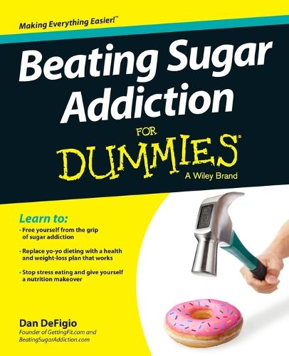 Beating Sugar Addiction For Dummies (Paperback)
