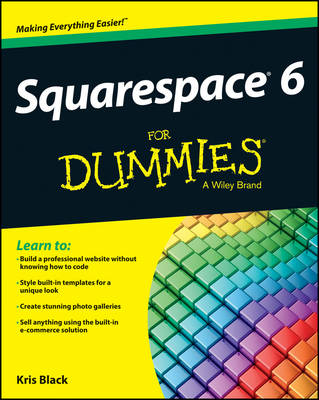 Squarespace 6 For Dummies (Paperback)
