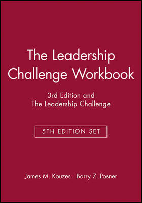 The Leadership Challenge Workbook, 3rd Edition and the Leadership Challenge, 5th Edition Set - J-B Leadership Challenge: Kouzes/Posner (Paperback)