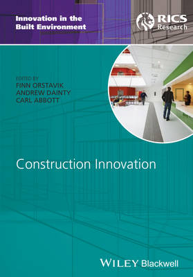 Construction Innovation - Innovation in the Built Environment (Hardback)